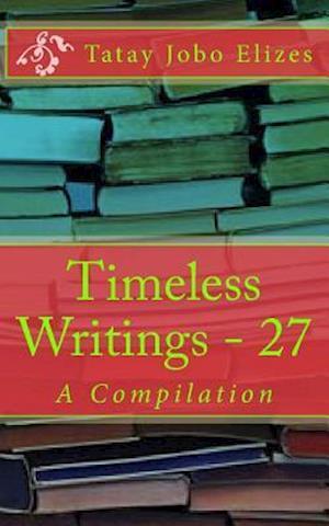 Bog, paperback Timeless Writings - 27 af Tatay Jobo Elizes Pub
