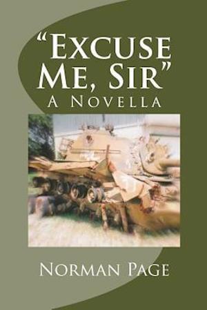 Bog, paperback Excuse Me, Sir af Norman Page