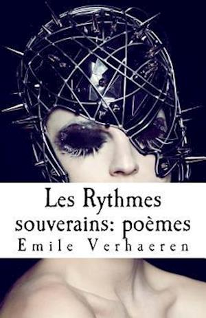 Bog, paperback Les Rythmes Souverains af Emile Verhaeren