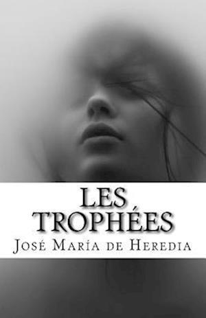 Bog, paperback Les Trophees af Jose Maria de Heredia