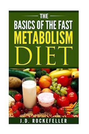 Bog, paperback The Basics of the Fast Metabolism Diet af J. D. Rockefeller