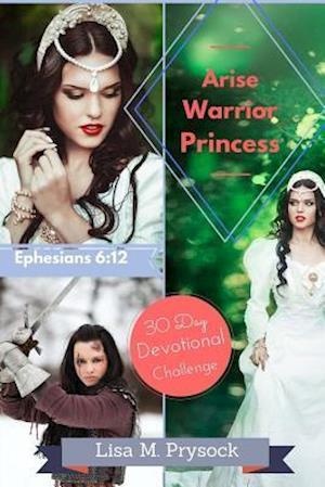 Bog, paperback Arise Warrior Princess af Lisa M. Prysock