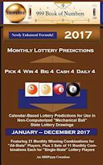 2017 Monthly Lottery Predictions for Pick 4 Win 4 Big 4 Cash 4 Daily 4