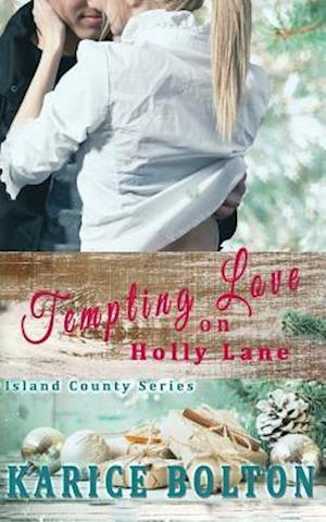 Bog, paperback Tempting Love on Holly Lane af Karice Bolton