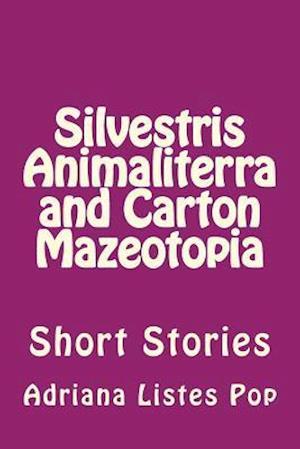 Silvestris Animaliterra and Carton Mazeotopia af Adriana Dana Listes Pop