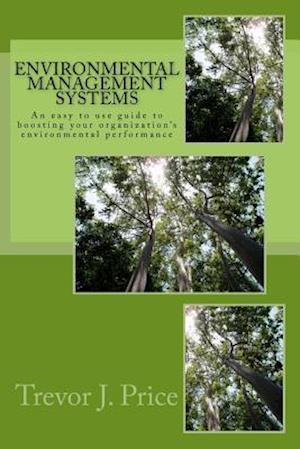 Bog, paperback Environmental Management Systems 2nd Edition af Trevor J. Price