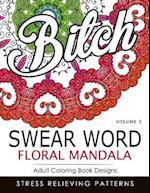 Swear Word Floral Mandala Vol.3 af Indy Style