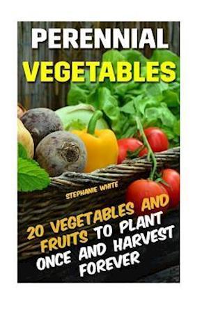 Bog, paperback Perennial Vegetables af Stephanie White