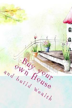 Bog, paperback Buy Your Own House and Build Wealth af Ro Co