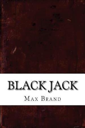 Bog, paperback Black Jack af Max Brand