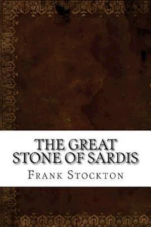 Bog, paperback The Great Stone of Sardis af Frank R. Stockton