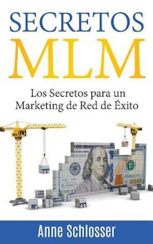Bog, paperback Secretos MLM af Anne Schlosser
