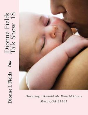 Bog, paperback Dionne Fields Talk Show 18 af Dionne L. Fields