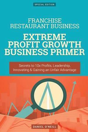 Bog, paperback Franchise Restaurant Business af Daniel O'Neill