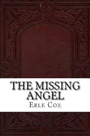 Bog, paperback The Missing Angel af Erle Cox