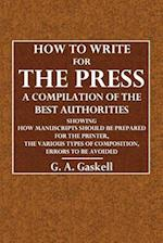 How to Write for the Press