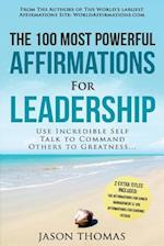 Affirmation the 100 Most Powerful Affirmations for Leadership 2 Amazing Affirmative Bonus Books Included for Chronic Fatigue & Anger Management