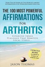 Affirmation the 100 Most Powerful Affirmations for Arthritis 2 Amazing Affirmative Bonus Books Included for Retirement & Men