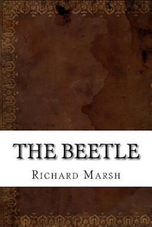 Bog, paperback The Beetle af Richard Marsh