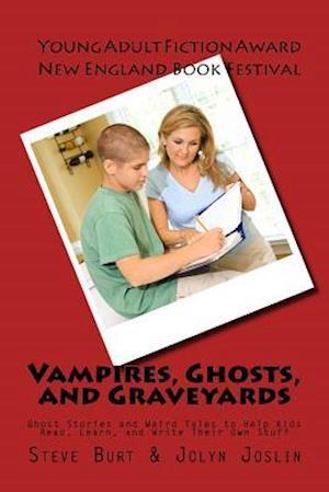 Bog, paperback Vampires, Ghosts, and Graveyards af Steve Burt