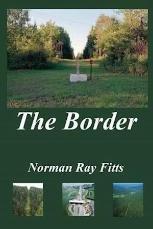 Bog, paperback The Border af MR Norman Ray Fitts