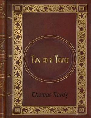 Bog, paperback Thomas Hardy - Two on a Tower af Thomas Hardy