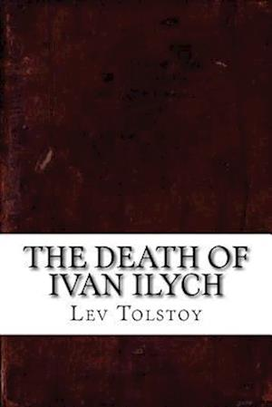 Bog, paperback The Death of Ivan Ilych af Lev Nikolayevich Tolstoy