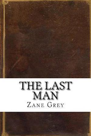 Bog, paperback The Last Man af Zane Grey