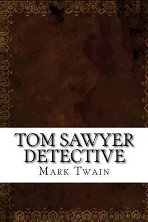 Bog, paperback Tom Sawyer Detective af Twain Mark