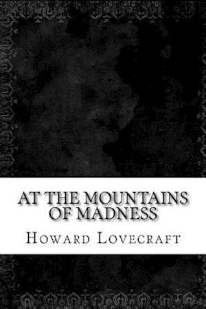 Bog, paperback At the Mountains of Madness af Howard Phillips Lovecraft