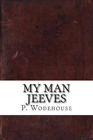 Bog, paperback My Man Jeeves af P. G. Wodehouse