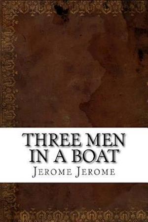 Bog, paperback Three Men in a Boat af Jerome Klapka Jerome