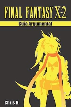 Bog, paperback Final Fantasy X-2 - Guia Argumental af Chris Herraiz