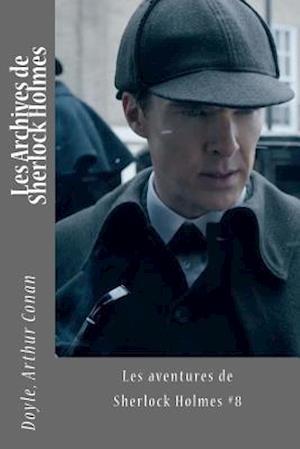 Bog, paperback Les Archives de Sherlock Holmes af Doyle Arthur Conan