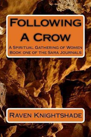 Bog, paperback Following a Crow af Raven Knightshade, Yvonne-Cher Elaina Skye
