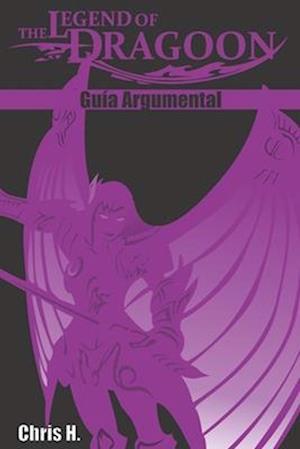 Bog, paperback The Legend of Dragoon - Guia Argumental af Chris Herraiz