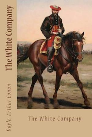 Bog, paperback The White Company af Doyle Arthur Conan