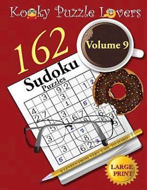 Bog, paperback Sudoku Puzzle Book, Volume 9, 162 Puzzles, Large Print af Kooky Puzzle Lovers