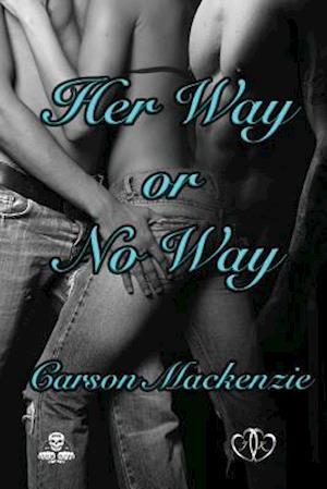 Bog, paperback Her Way or No Way af Carson MacKenzie