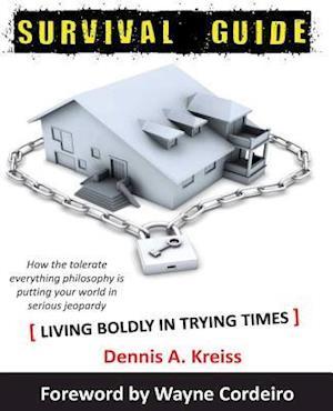 Bog, paperback Survival Guide in a Hostile Society af Dennis a. Kreiss