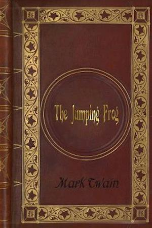Bog, paperback Mark Twain - The Jumping Frog af Twain Mark