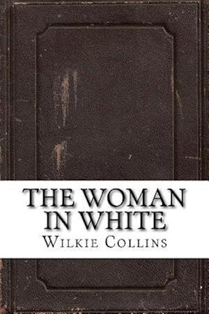 Bog, paperback The Woman in White af Wilkie Collins