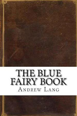 Bog, paperback The Blue Fairy Book af Andrew Lang