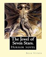 The Jewel of Seven Stars. by