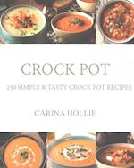 Crock Pot af Carina Hollie