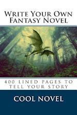 Write Your Own Fantasy Novel af Cool Novel