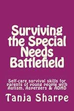 Surviving the Special Needs Battlefield