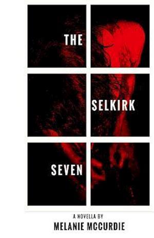 Bog, paperback The Selkirk Seven af Melanie McCurdie