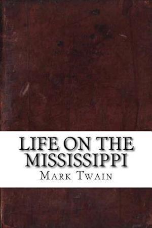 Bog, paperback Life on the Mississippi af Twain Mark
