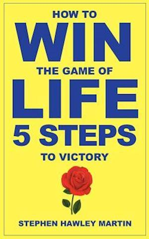 Bog, paperback How to Win the Game of Life af Stephen Hawley Martin
